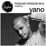 Podcast Episode #014 mixed by Yano
