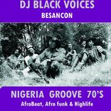 SELECTION DJ NIGERIA GROOVE années 70  by BlackVoices DJ (BESANCON)