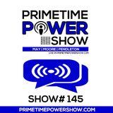Primetime Power Show | Show # 145 | 061117