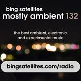 Mostly Ambient 132