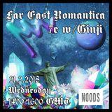 Far East Romantica W/ Ginji: February '18