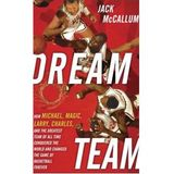 "Hall of Fame Basketball Writer Jack McCallum on ""Dream Team"""