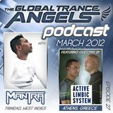The Global Trance Angels Podcast EP 27 with Dj Mantra Ft. Active Limbic System Guestmix