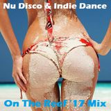 This Is Nu Disco & Indie Dance (On The Reef '17 Mix) #009