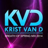Krist Van D - Breath of Spring mix 2014