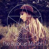 The Breakup Mix Vol.1