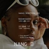 NANG Selection w/ Ralph Hardy & Tiana Major9 - 22nd June 2017