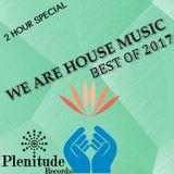 We Are House Music: Best of 2017