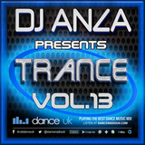 Trance Vol. 013 - Live In The Mix @ Dance Radio UK