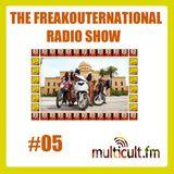The FreakOuternational Radio Show #05 14/03/2014
