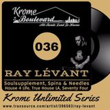 RAY LÉVANT - 036 - KROME UNLIMITED SERIES
