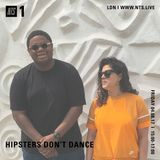 Hipsters Don't Dance - 4th August 2017
