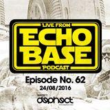 ECHO BASE Podcast No.62