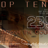 Above the Clouds - Crystal Clouds Top Tens 235