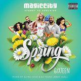 Magic City Spring 6ixteen Mixtape Oct 2016