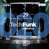 Tom Clyde & Pourtex - 020 TechFunk Radioshow on NSB Radio (29 August 2019)