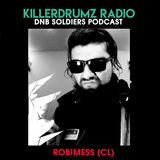DNB Soldiers Podcast Killerdrumz #002 - Robimess (CL)
