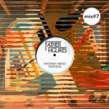 FATHER FIGURES MIX #7 by Whitney Weiss & Traviesa