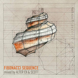 Fibonacci Sequence (Mixed by Alter Ex & Scott)