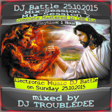 Electronic Music DJ Battle 25.10.2015 on NightskyRadio DJ TroubleDee Mix Session 1 and 2 in the Mix