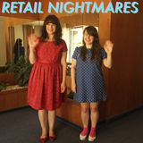 Retail Nightmares Episode 73 - Rebecca Slaven!