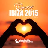Opening IBIZA 2015 'Sunset Mix' by DEEPINSIDE