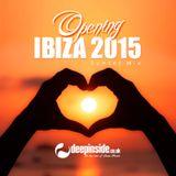 Opening IBIZA 2015 'Sunset Mix' by DEEPINSIDE