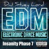 EDM Insanity Phase 7