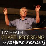 Tim Heath on Defining Moments 10.10.17