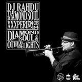 DJ Rahdu – The Diamond Soul XXXperience 034 // Farnell Newton Interview   01.08.16