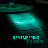 Remenbering House 90s