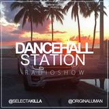SELECTA KILLA & UMAN - DANCEHALL STATION SHOW #232