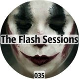 The Flash Sessions - 035 by Flesher