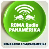 RBMA Radio Panamérika No.362 - Mi reino por un taco
