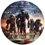 Breakbeat Squad  (Breakbeat & Industrial mix 25)