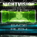 81_sade_rush_-_nightvision_techno_podcast_81_pt1