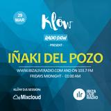 Iñaki Del Pozo @ Klöw Radio Show March