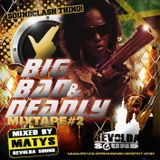Big, Bad & Deadly #2