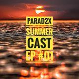 SUMMERCAST - EP#01