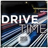 Drive Time (House Edition Part 1)
