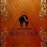 Cafe De Anatolia - ORIENTAL TOUCH