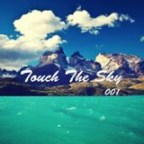 Touch The Sky 001 // Mixed by Justy