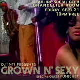 Grown N' Sexy with DJ Funisher at the Starline Social Club 2018/9/21