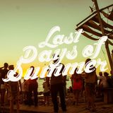 Last Days of Summer! Mixed by Jerome