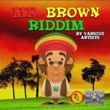 New**Mix**2013 Riddim Mr Brown