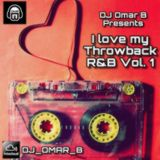 I Love My Throwback R&B Vol.1