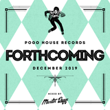 Pogo House Records - Forthcoming 015 (December 2019)