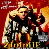 "DJ Zimmie - You Gots To Grill - Vol. 7 ""Only Built 4 Kielbasa Linx"" (2015)"
