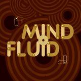 Mind Fluid Radio Show & Podcast 24/11/15