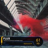 FLUX 61 // Alphacast #4
